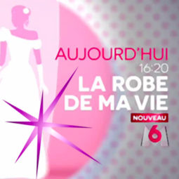 sublimefrance-m6tv-la-robe-de-ma-vie2